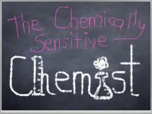 the chemically sensitive chemist